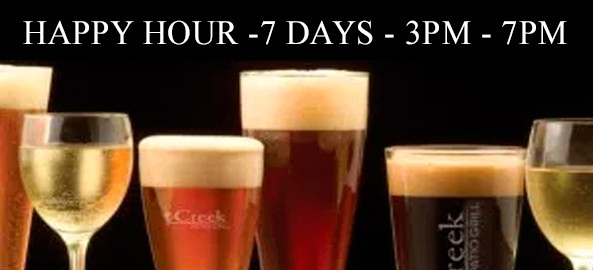 Happy Hour at The Creek Patio Grill 7 Days A Week.